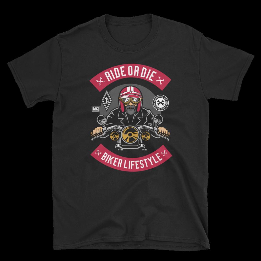 Ride or Die Biker Lifestyle Unisex T-Shirt